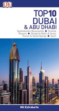 Coverbild Top 10 Reiseführer Dubai & Abu Dhabi, 9783734206122