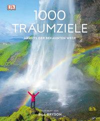 Coverbild 1000 Traumziele abseits der bekannten Wege, 9783734203060