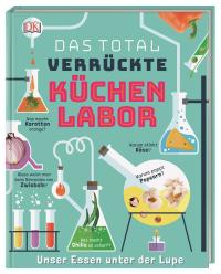 Coverbild Das total verrückte Küchenlabor von Stefan Gates, 9783831039210