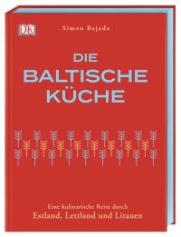 Coverbild Die Baltische Küche von Simon Bajada, 9783831039524
