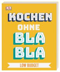 Coverbild Kochen ohne Blabla Low Budget von Anna Austruy, 9783831039678