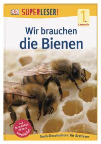 Coverbild SUPERLESER! Wir brauchen die Bienen, 9783831039746