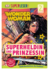 Coverbild SUPERLESER! DC Wonder Woman. Superheldin und Prinzessin von Liz Marsham, 9783831039777