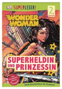 Coverbild SUPERLESER! Wonder Woman Superheldin und Prinzessin von Liz Marsham, 9783831039777