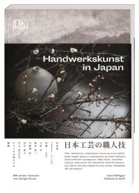 Coverbild Handwerkskunst in Japan von Uwe Röttgen, Katharina Zettl, 9783831039845