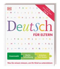 Coverbild Deutsch für Eltern von Hans G. Hans G. Müller, Heidemarie Brosche, Anne-Sophie Remane, 9783831030538