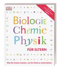 Coverbild Biologie, Chemie, Physik für Eltern, 9783831032587