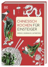 Coverbild Chinesisch kochen für Einsteiger von Ross Dobson, 9783831039869