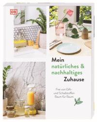 Coverbild Mein natürliches & nachhaltiges Zuhause von Lisa Butterworth, 9783831040056