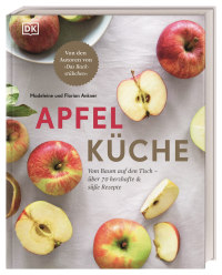 Coverbild Apfelküche von Madeleine Ankner, Florian Ankner, 9783831040087