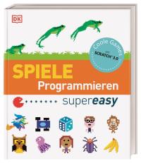 Coverbild Spiele Programmieren supereasy von Carol Vorderman, Jon Woodcock, 9783831040124