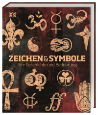 Coverbild Zeichen und Symbole von James Harrison, Sally Regan, Ian Harrison, Anna Southgate, Amber Tokeley, 9783831040193