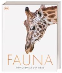 Coverbild Fauna – Wunderwelt der Tiere von Derek Harvey, Ambrose Jamie, 9783831040278