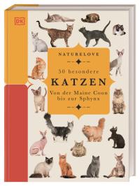 Coverbild Naturelove. 50 besondere Katzen von Jennifer Pulling, 9783831040292
