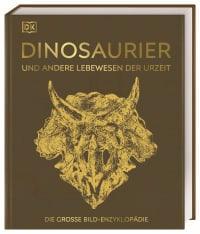 Coverbild Dinosaurier und andere Lebewesen der Urzeit, 9783831040308