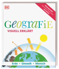 Coverbild Geografie visuell erklärt von John Farndon, John Woodward, Felicity Maxwell, Sarah Wheeler, Arthur Morgan, 9783831040315
