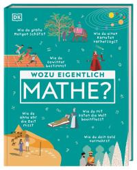 Coverbild Wozu eigentlich Mathe?, 9783831040667