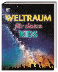 Coverbild Weltraum für clevere Kids, 9783831040858