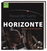 Coverbild Horizonte von Alexander Gerst, Lars Abromeit, 9783831041077