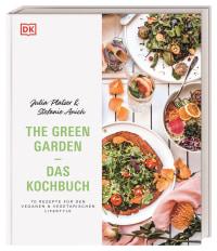 Coverbild The Green Garden – Das Kochbuch von Julia Platzer, Stefanie Anich, 9783831041084