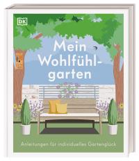 Coverbild Mein Wohlfühlgarten von Zia Allaway, Alistair Griffiths, Matt Keightley, Annie Gatti, 9783831041541
