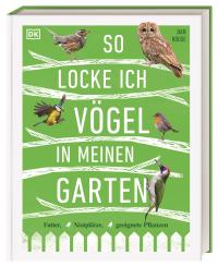Coverbild So locke ich Vögel in meinen Garten von Dan Rouse, 9783831041589