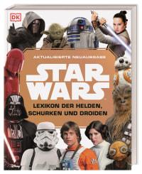 Coverbild Star Wars™ Lexikon der Helden, Schurken und Droiden von Elizabeth Dowsett, Simon Beecroft, Pablo Hidalgo, 9783831037605
