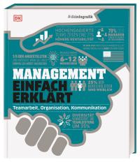 Coverbild #dkinfografik. Management einfach erklärt von Alexandra Black, Philippa Anderson, Pippa Bourne, Richard Ridout, 9783831041121
