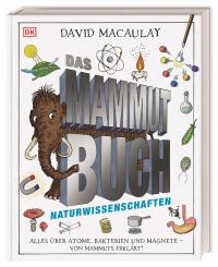 Coverbild Das Mammut-Buch Naturwissenschaften von David Macaulay, 9783831041206