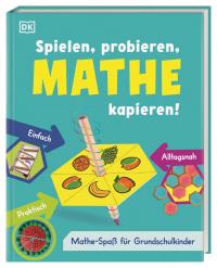 Coverbild Spielen, probieren, Mathe kapieren! von Anne-Marie Imafidon, 9783831041251