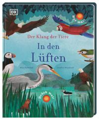 Coverbild Der Klang der Tiere. In den Lüften von Moira Butterfield, Jonathan Woodward, 9783831041343