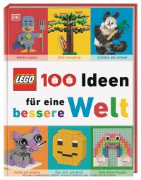 Coverbild LEGO® 100 Ideen für eine bessere Welt von Helen Murray, 9783831041480