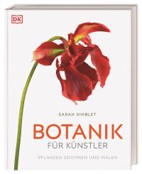 Coverbild Botanik für Künstler von Sarah Simblet, 9783831041510