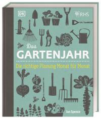 Coverbild Das Gartenjahr von Ian Spence, 9783831041534