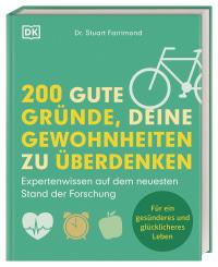 Coverbild 200 gute Gründe, deine Gewohnheiten zu überdenken von Stuart Farrimond, 9783831041626