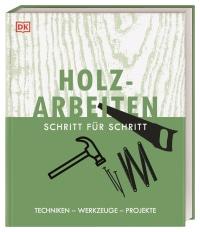 Coverbild Holzarbeiten Schritt für Schritt, 9783831041701
