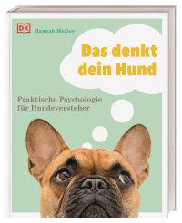 Coverbild Das denkt dein Hund von Hannah Molloy, 9783831041855