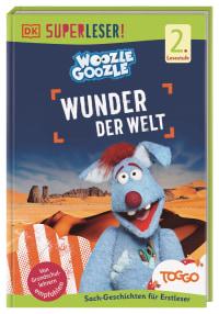 Coverbild SUPERLESER! Woozle Goozle Wunder der Welt von Jörg Fischer, Christian Noß, 9783831041909
