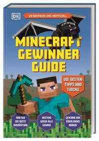 Coverbild Unabhängig und inoffiziell: Minecraft Gewinner Guide, 9783831041930
