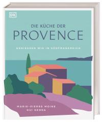 Coverbild Die Küche der Provence von Gui Gedda, Marie-Pierre Moine, 9783831041978