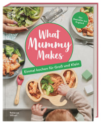 Coverbild What Mummy Makes von Rebecca Wilson, 9783831042319