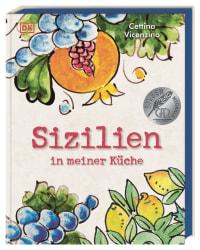 Coverbild Sizilien in meiner Küche von Cettina Vicenzino, 9783831037278