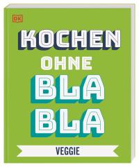 Coverbild Kochen ohne Blabla Veggie von Anna Austruy, 9783831039685