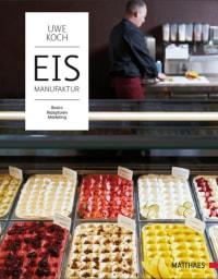 Coverbild Eismanufaktur von Uwe Koch, 9783985410187