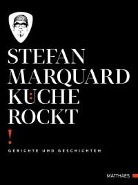 Coverbild Küche rockt von Stefan Marquard, 9783985410385