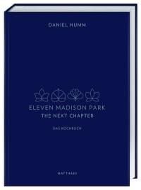 Coverbild Eleven Madison Park - The Next Chapter von Daniel Humm, 9783985410422