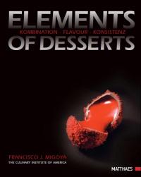 Coverbild Elements of Desserts von Francisco J. Migoya, 9783985410200