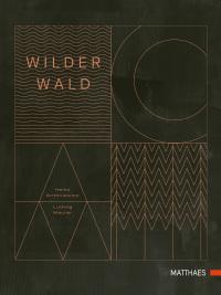 Coverbild Wilder Wald von Heiko Antoniewicz, Ludwig Maurer, 9783985410460