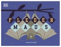 Coverbild Fledermaus von Charlotte Milner, 9783831040605