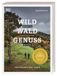 Coverbild Wild – Wald – Genuss von Harald Rüssel, 9783831041992